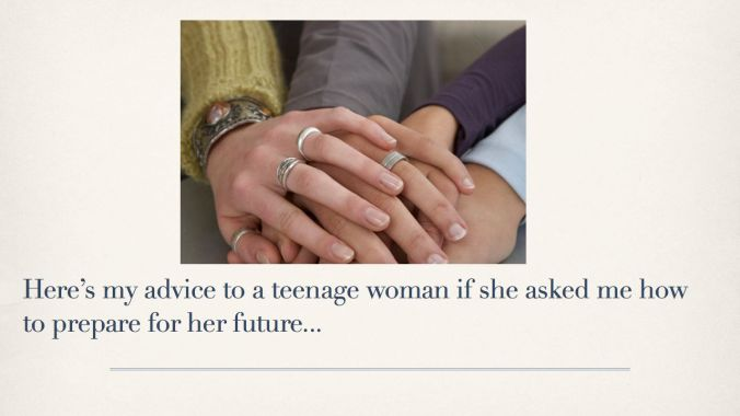 Advice to a teenage woman jpg.037
